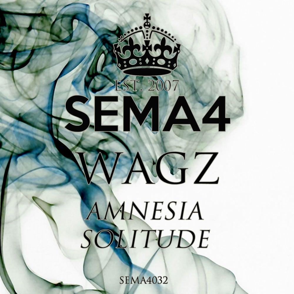 Image of SEMA4032 - Wagz - Amnesia / Solitude Vinyl