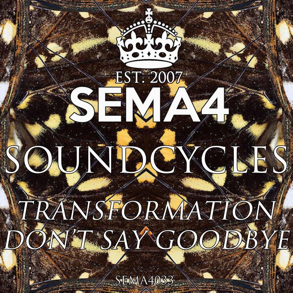Image of SEMA4033 - SoundCycles - Transformation / Goodbye Vinyl