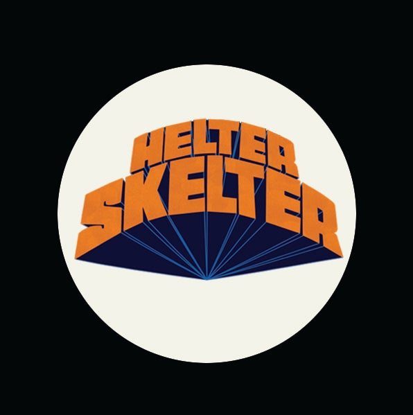 "Image of HELTER SKELTER 1.5"" (3.81cm) badges/buttons 2-pack *PRE-ORDER"