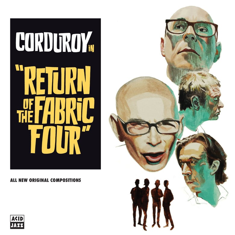 Image of Corduroy - Return Of The Fabric Four (LP)
