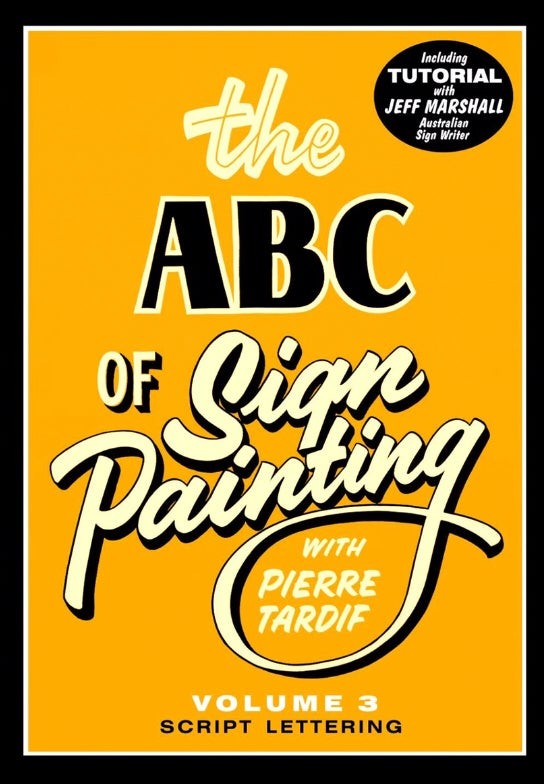 Image of The ABC of Sign Painting Volume 3 Script Lettering with Pierre Tardif DVD
