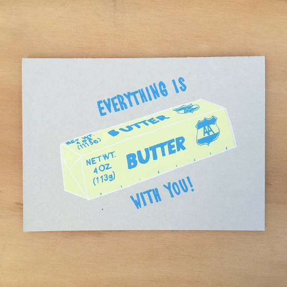 Image of Everything is Butter