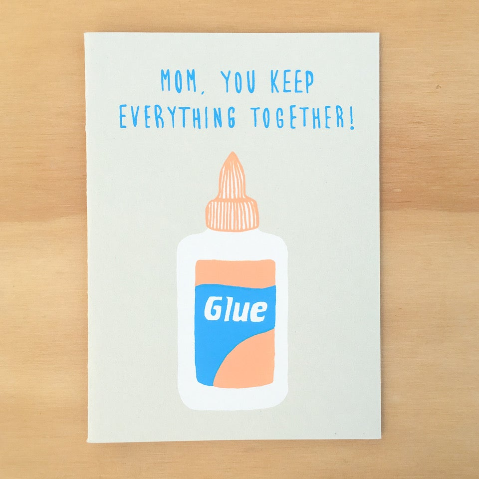 Image of Mom Glue