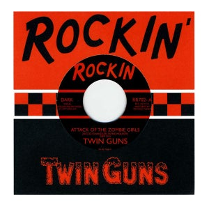 "Image of 7"" Twin Guns : Attack Of The Zombie Girls. Ltd edition, Claret vinyl."