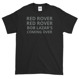 Image of #BECAUSE RED ROVER Tee
