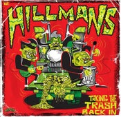 Image of Pre-Order.  LP The Hillmans : Taking The Trash Back In.  Ltd Edition.