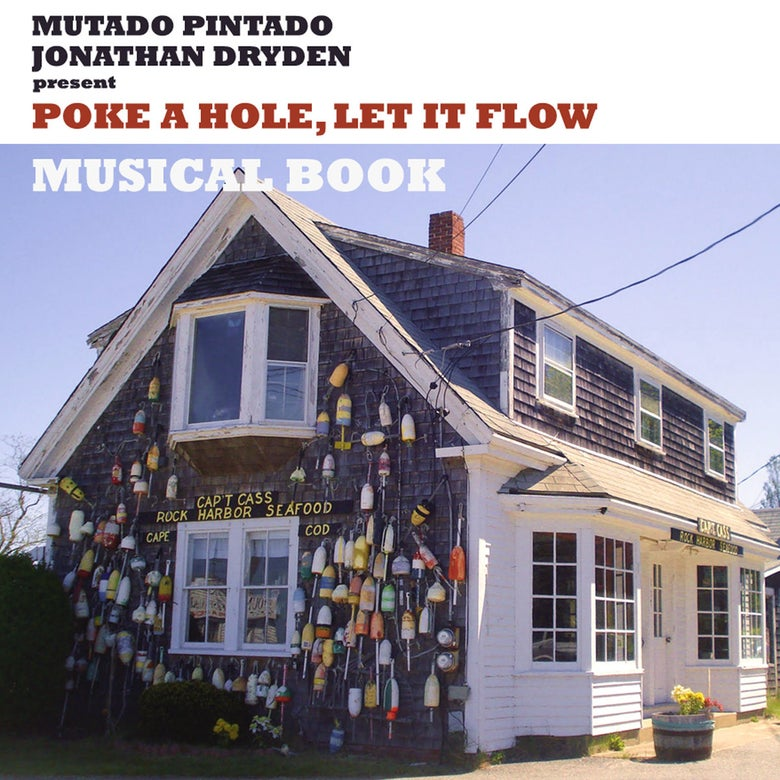 "Image of Mutado Pintado & Jonathan Dryden present Poke a Hole, Let it Flow 12"" vinyl limited edition"