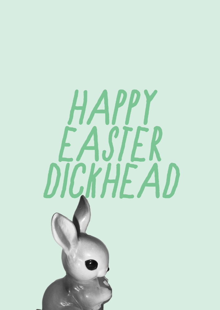 Image of happy easter dickhead