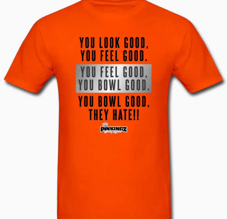 Image of Look Good Feel Good They Hate - Pinkingz Bowling T-Shirt - Orange