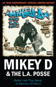 Image of Mikey D & The L.A. Posse Better Late Than Never (In Memory Of Paul C) 30 Year Anniversary Cassette