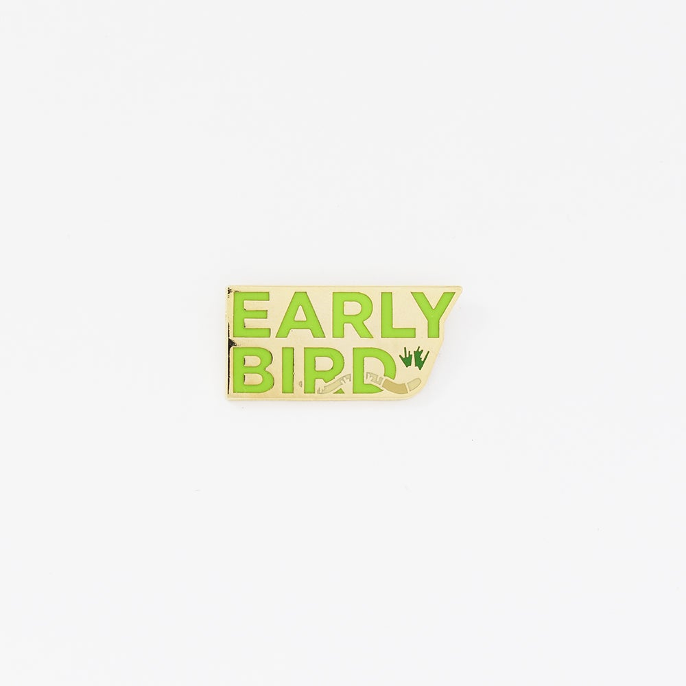 Image of Early Bird Pin