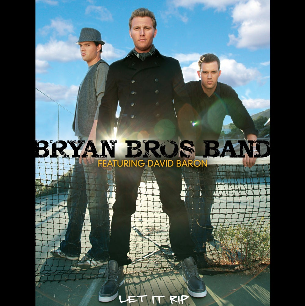 Image of Bryan Bros Band feat. David Baron - Let It Rip