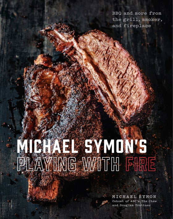 Image of Playing with Fire - BBQ and more from the grill, smoker and fireplace - Signed Copy
