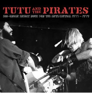 Image of TUTU & THE PIRATES - Sub-Urban Insult Rock For The Anti-Lectual