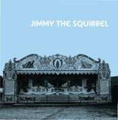 Image of Jimmy the Squirrel s/t EP