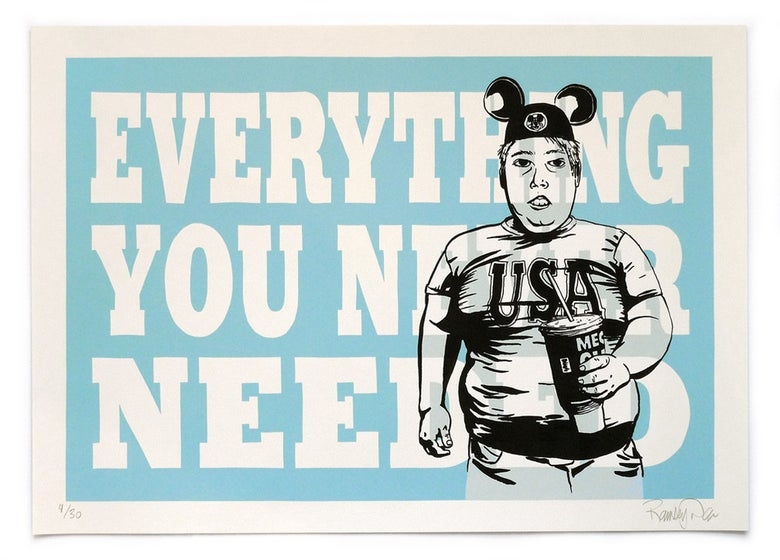 """Image of Ramsey Dau - """"Everything You Never Needed"""" Serigraph Print"""