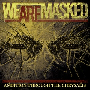 Image of Ambition Through The Chrysalis EP