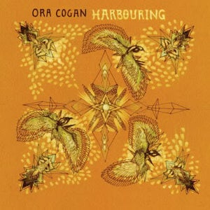 "Image of ORA COGAN - ""Harbouring"" [BR-003]"