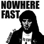 "Image of Nowhere Fast ""No Escape"" 7"" e.p."