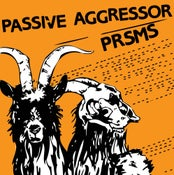 Image of PASSIVE AGGRESSOR/PRSMS SPLIT 7 INCH
