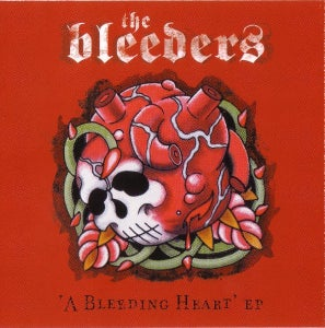 Image of Bleeders 'A Bleeding Heart'