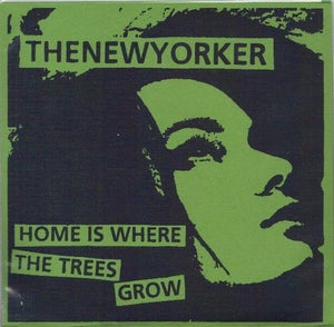 "Image of Home is Where the Trees Grow 7"" (Green sleeve)"