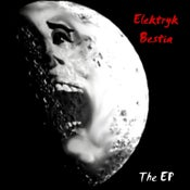 Image of Elektryk Bestia The EP CD