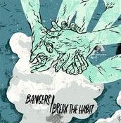 Image of Bangers / Break The Habit split