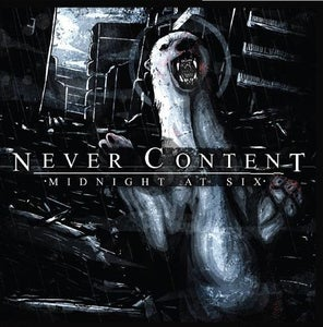 "Image of Never Content ""Midnight at Six"""