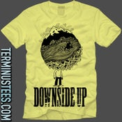Image of Downside UP T-Shirt Pre-Order!!!!