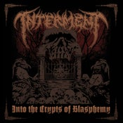"Image of INTERMENT ""Into The Crypts Of Blasphemy"" Super Jewel Box CD"