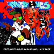 Image of Fred Ones 86 - 89 Old School Mix Tape (on CD)
