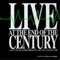 Image of Live at the End of the Century Anthology