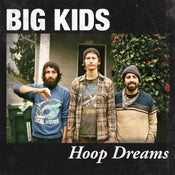 "Image of BIG KIDS ""Hoop Dreams"" vinyl LP"