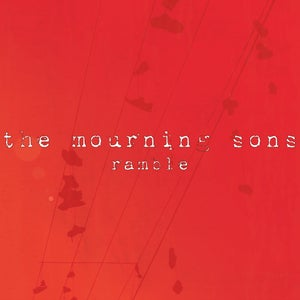 Image of the mourning sons - 'ramble' (single)