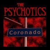 Image of The Psychotics - Coronado - CD EP