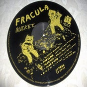 "Image of Fracula - ""Bucket"" onesided LP"