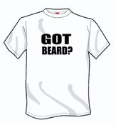 Image of Got Beard? t-shirt
