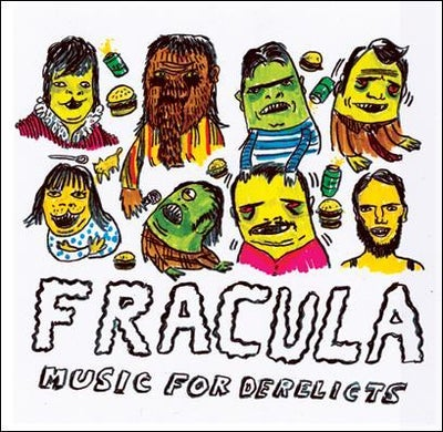 """Image of Fracula - """"Music for Derelicts"""" 7"""""""