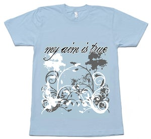 Image of My Aim Is True Blue Shirt