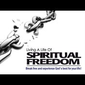 Image of Living A Life Of Spiritual Freedom - Freedom From Unforgiveness: Part 1