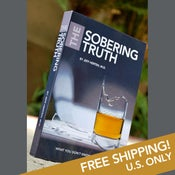 Image of The Sobering Truth Book - FREE Shipping in the U.S. Only