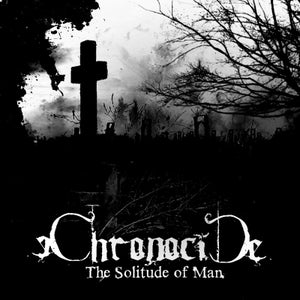 Image of Chronocide - The Solitude of Man