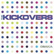 Image of THE KICKOVERS: Osaka (CD)