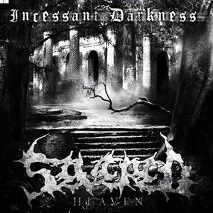 Image of Severed Heaven - Incessant Darkness (2010)