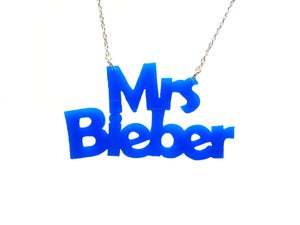 Image of Mrs Bieber Acrylic Necklace - As seen in Top of the Pops Magazine
