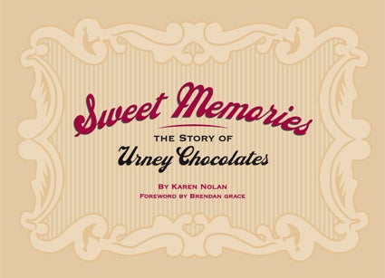 Image of Sweet Memories- The Story of Urney Chocolates by Karen Nolan