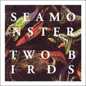 "Image of Seamonster - Two Birds 7"" EP"