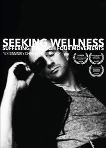 Image of SEEKING WELLNESS: SUFFERING THROUGH FOUR MOVEMENTS DVD