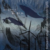Image of I am sonic rain - Between whales and feverish lights